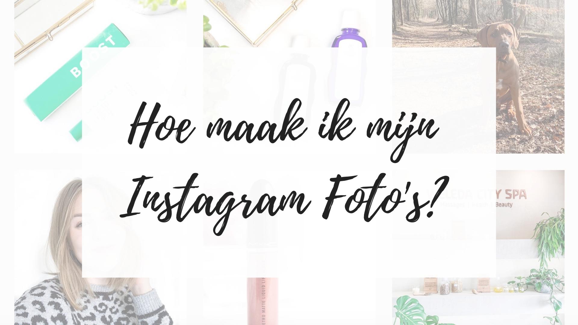 hoe maak ik mijn instagram foto's